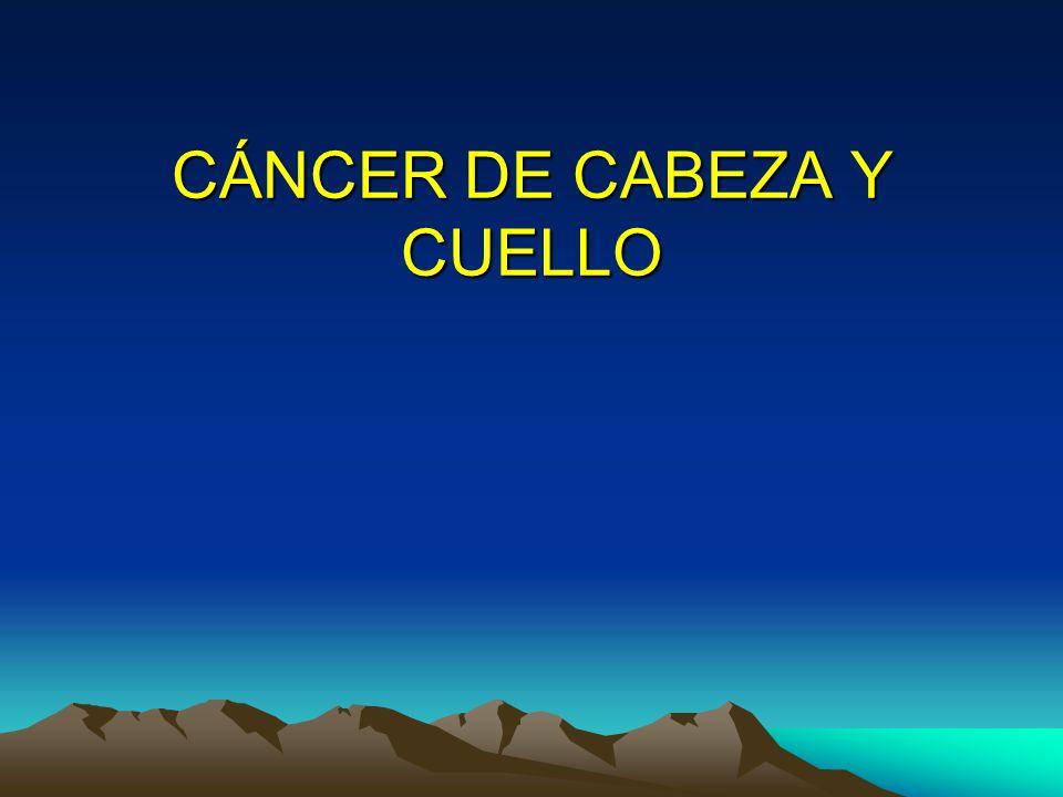 CÁNCER DE CABEZA Y CUELLO