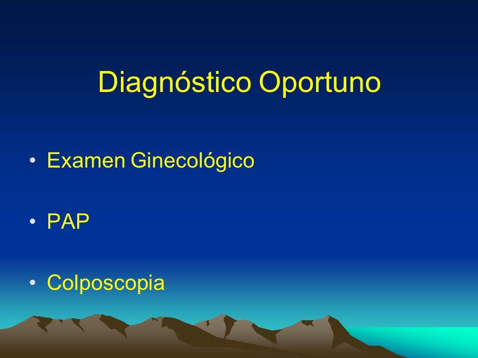 Diagnóstico Oportuno Examen Ginecológico PAP Colposcopia