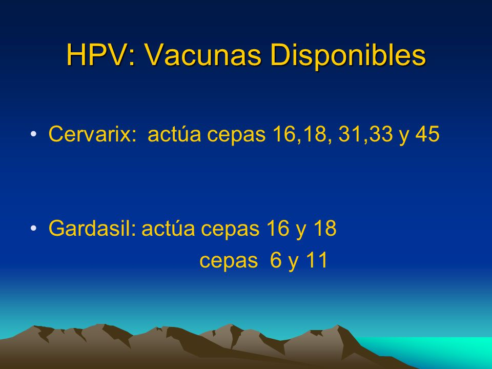 HPV: Vacunas Disponibles