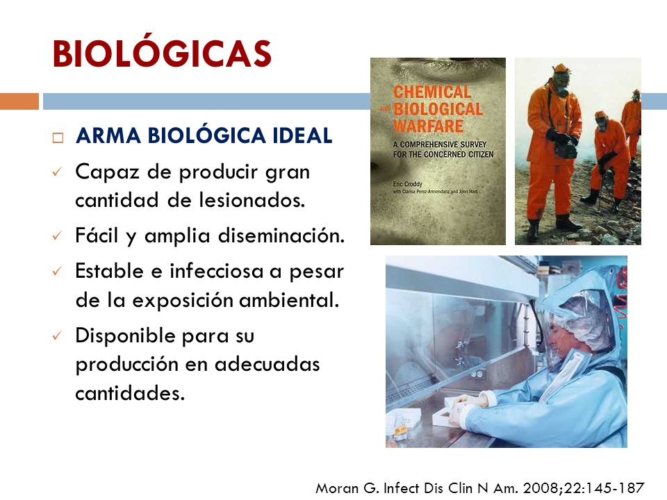 BIOLÓGICAS ARMA BIOLÓGICA IDEAL