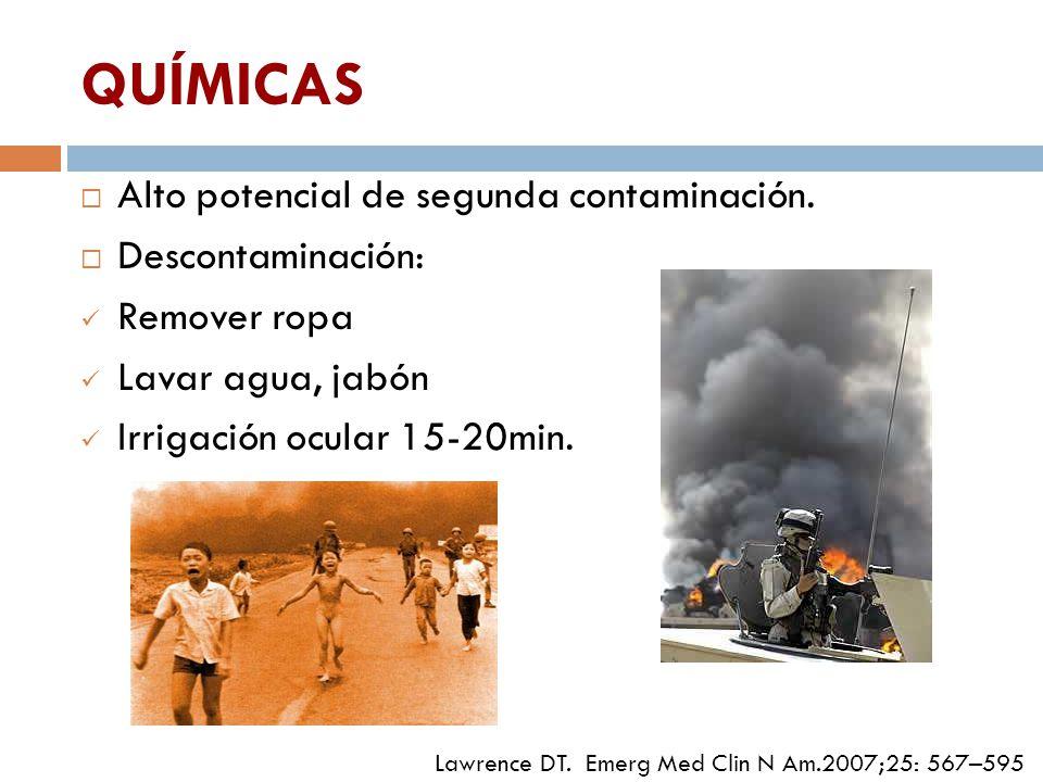 QUÍMICAS Alto potencial de segunda contaminación. Descontaminación: