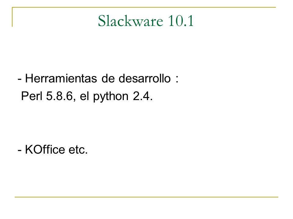 Slackware 10.1 - Herramientas de desarrollo :