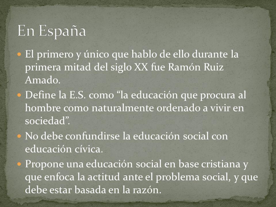 En EspañaEl primero y único que hablo de ello durante la primera mitad del siglo XX fue Ramón Ruiz Amado.