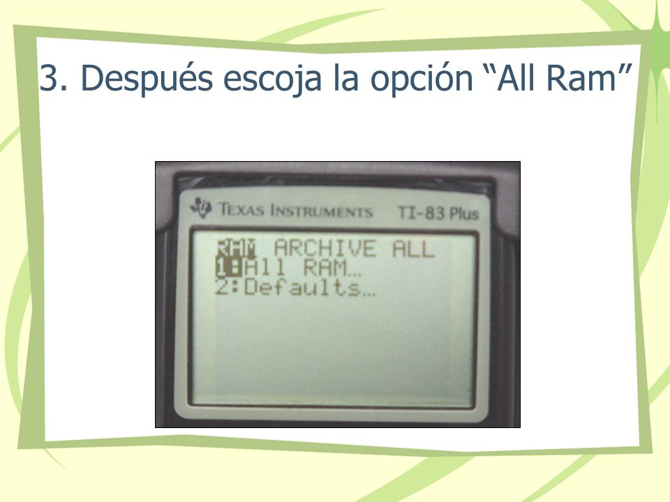 3. Después escoja la opción All Ram