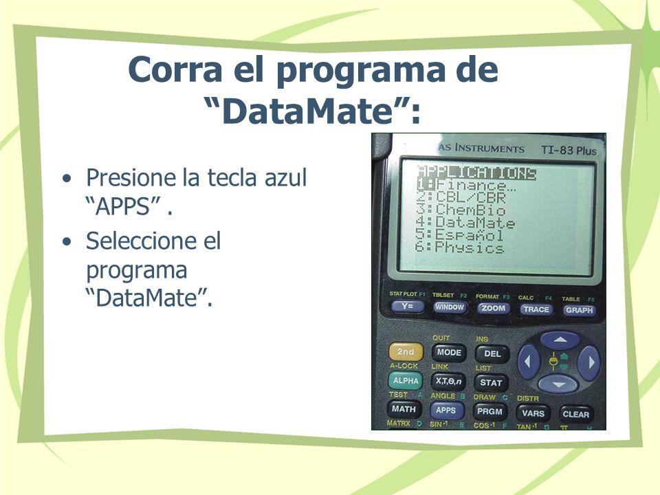 Corra el programa de DataMate :