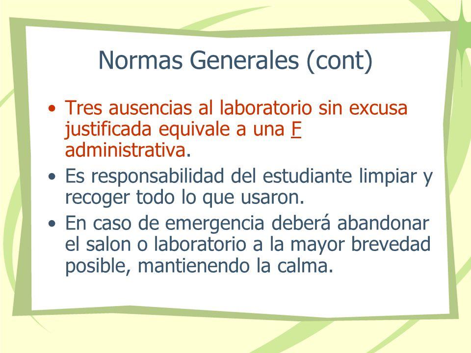 Normas Generales (cont)