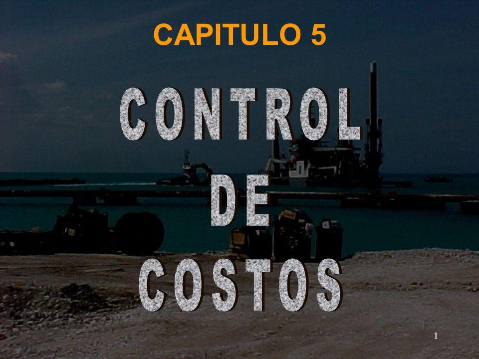 CAPITULO 5 CONTROL DE COSTOS
