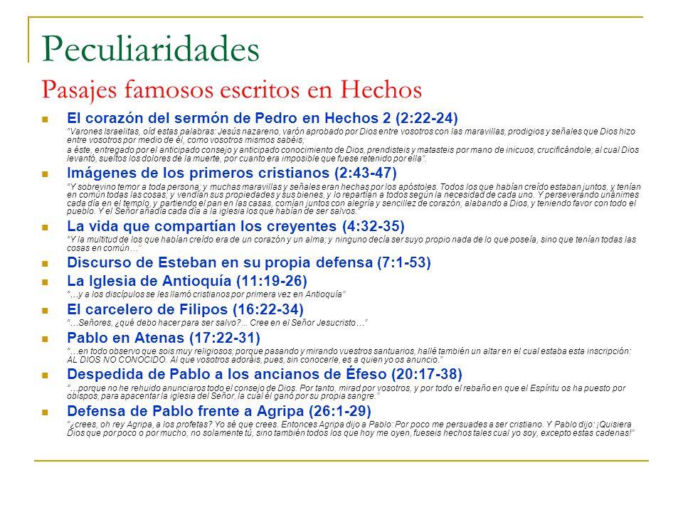 Peculiaridades Pasajes famosos escritos en Hechos