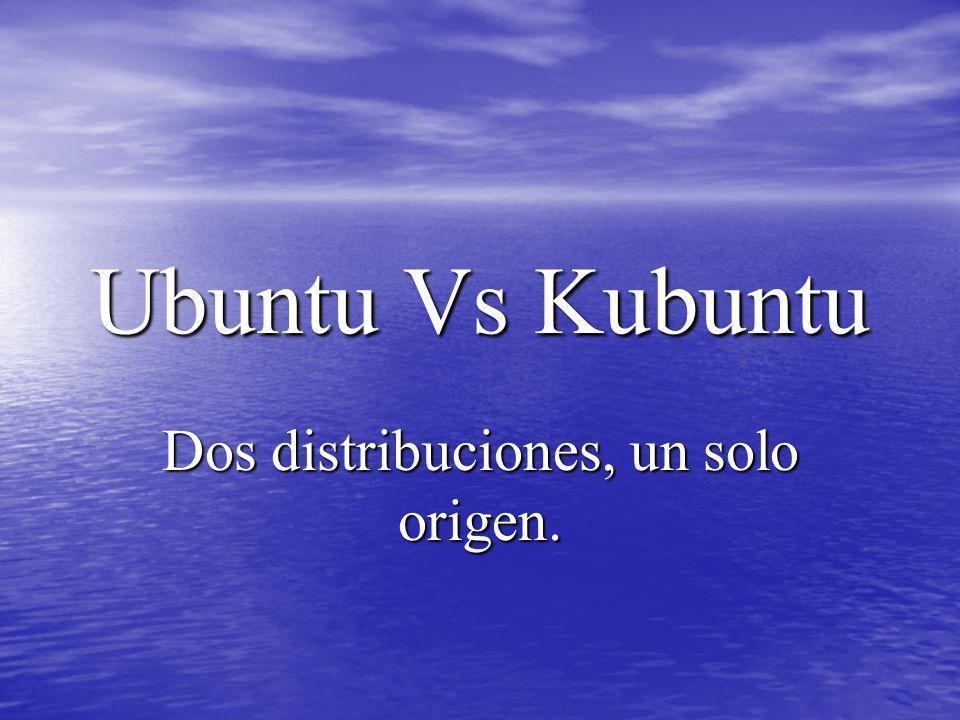 Dos distribuciones, un solo origen.