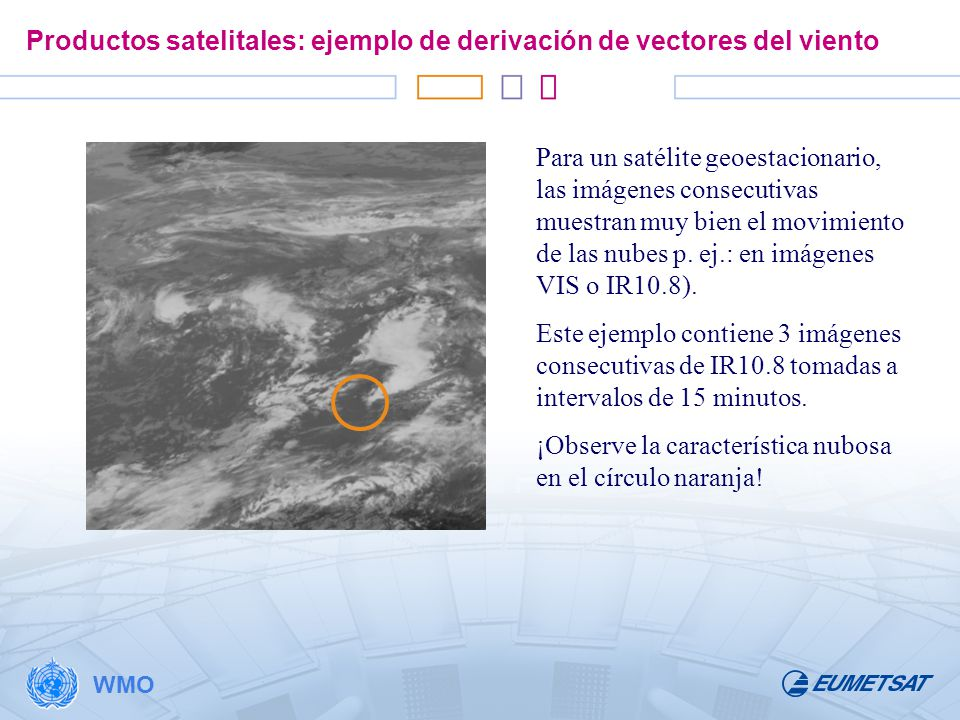 Productos satelitales: ejemplo de derivación de vectores del viento