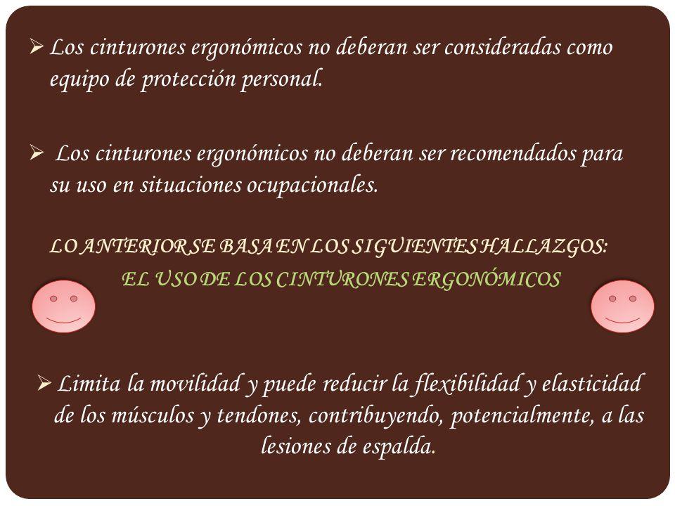 EL USO DE LOS CINTURONES ERGONÓMICOS