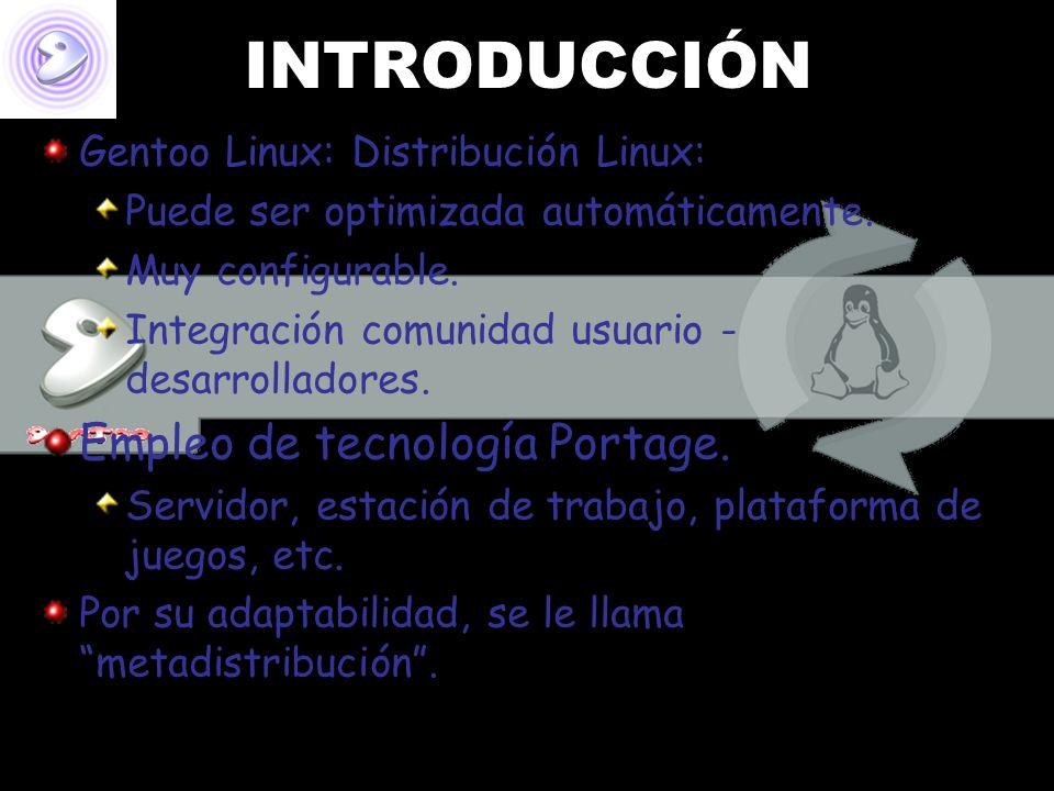 INTRODUCCIÓN Gentoo Linux: Distribución Linux: