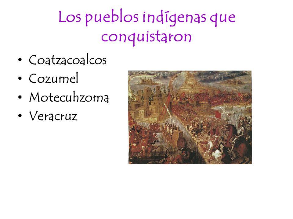 Los pueblos indígenas que conquistaron