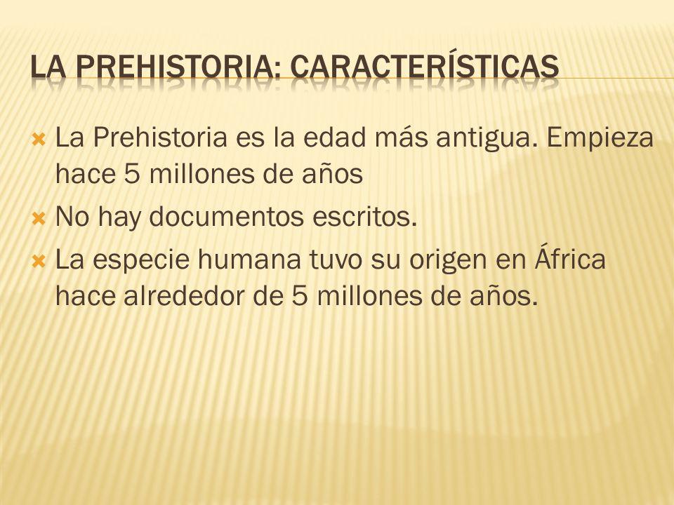 La prehistoria: características