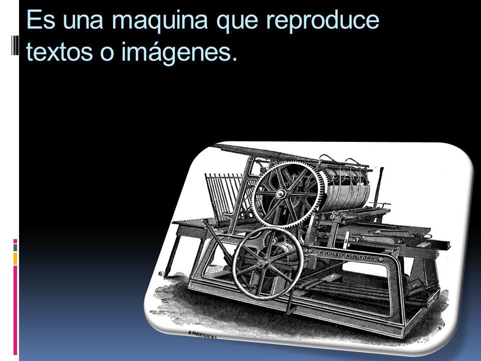 Es una maquina que reproduce textos o imágenes.