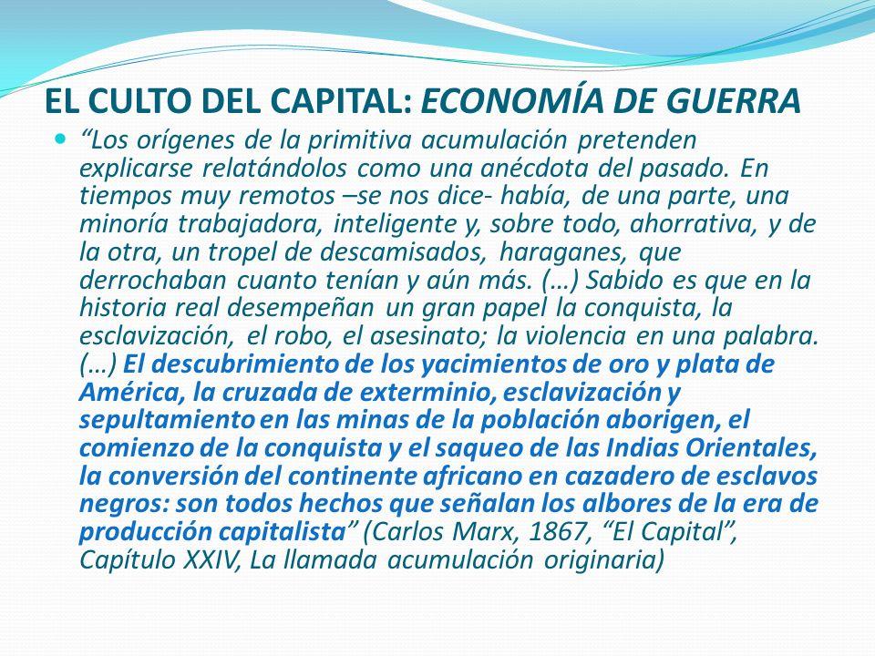 EL CULTO DEL CAPITAL: ECONOMÍA DE GUERRA