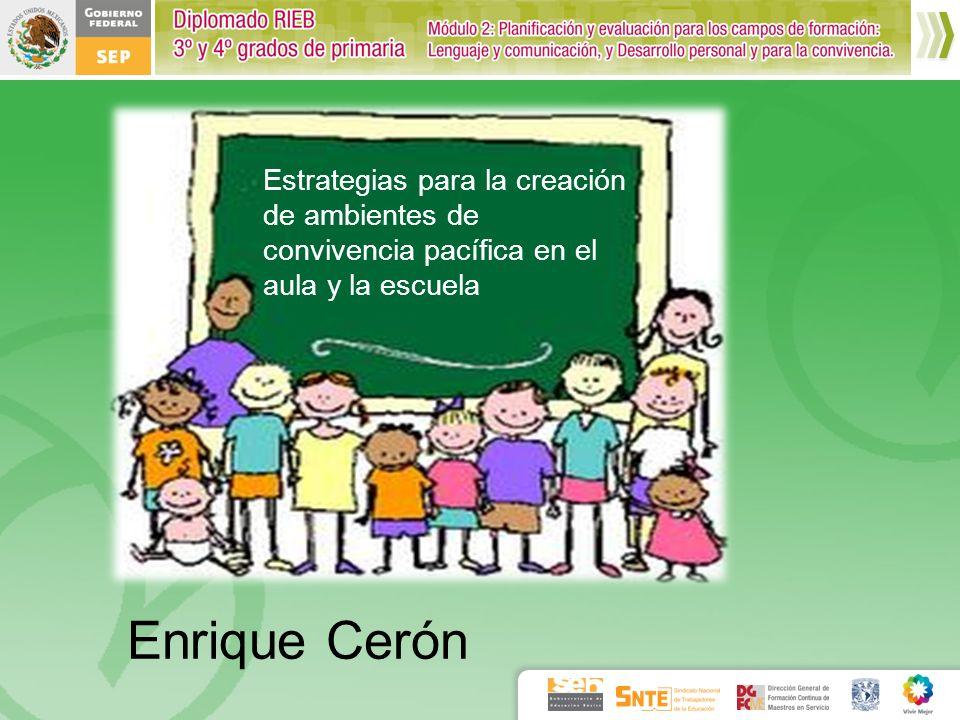 Estrategias para la creación de ambientes de convivencia pacífica en el aula y la escuela