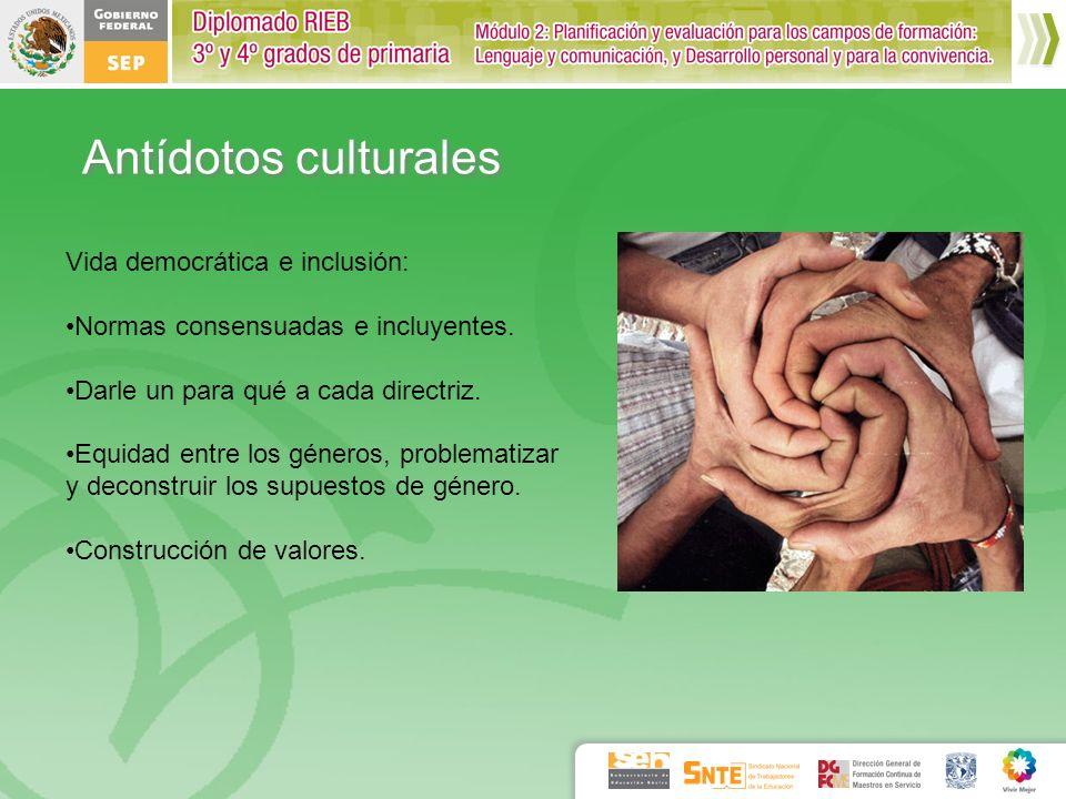 Antídotos culturales Vida democrática e inclusión: