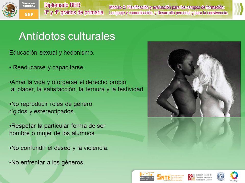 Antídotos culturales Educación sexual y hedonismo.