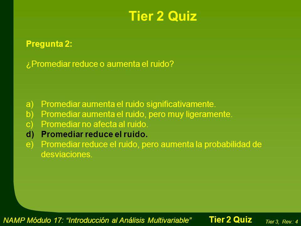 Tier 2 Quiz Pregunta 2: ¿Promediar reduce o aumenta el ruido