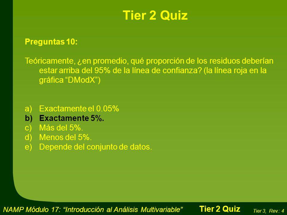 Tier 2 Quiz Preguntas 10: