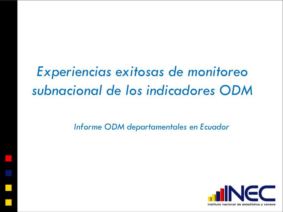 Experiencias exitosas de monitoreo subnacional de los indicadores ODM