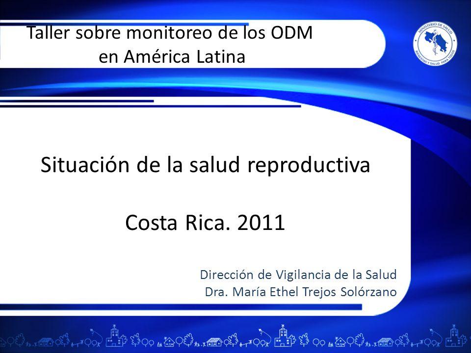Situación de la salud reproductiva Costa Rica. 2011
