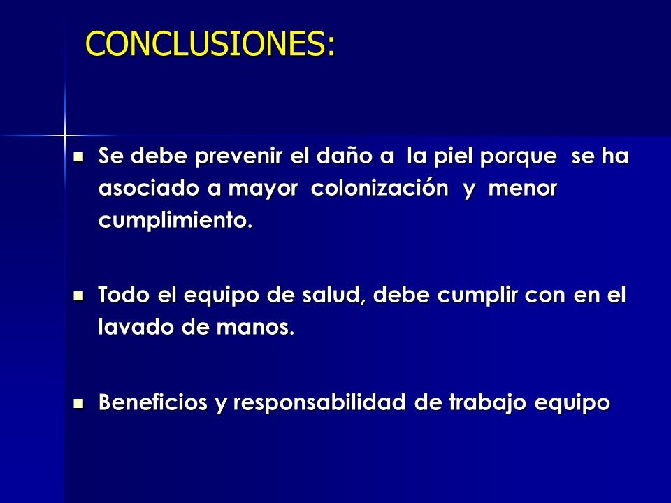CONCLUSIONES: Se debe prevenir el daño a la piel porque se ha asociado a mayor colonización y menor cumplimiento.