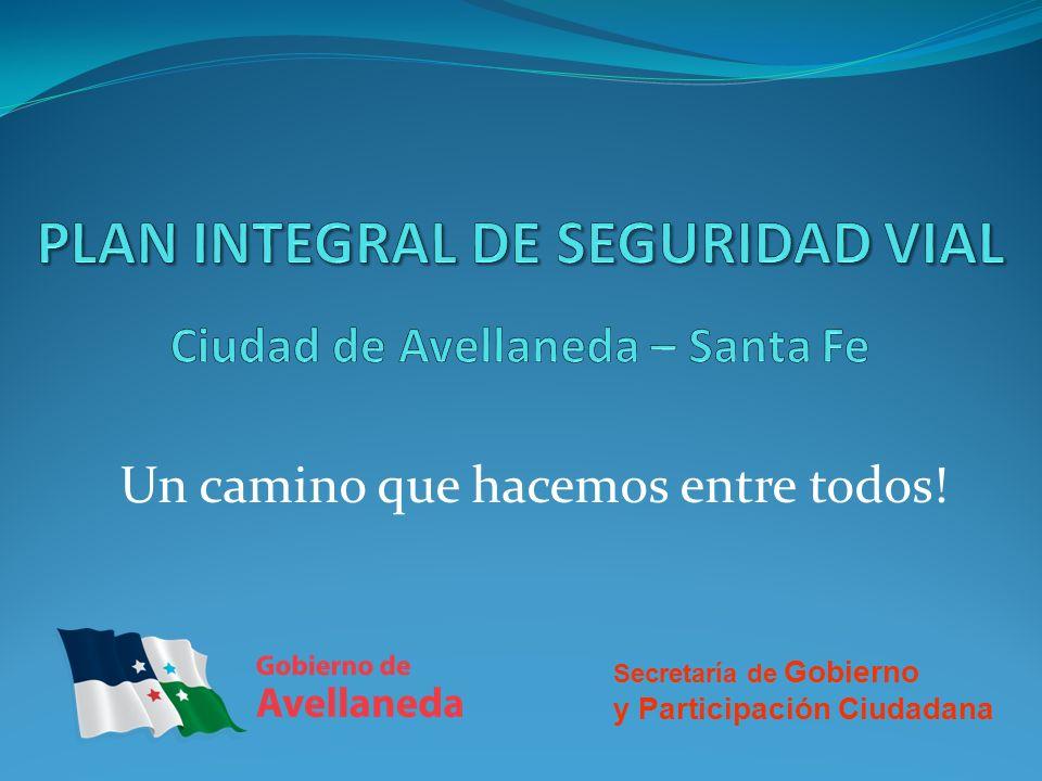 PLAN INTEGRAL DE SEGURIDAD VIAL Ciudad de Avellaneda – Santa Fe