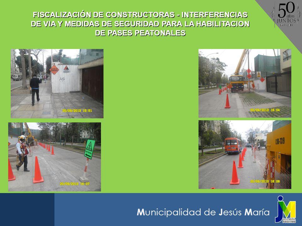 FISCALIZACIÓN DE CONSTRUCTORAS - INTERFERENCIAS DE VIA Y MEDIDAS DE SEGURIDAD PARA LA HABILITACION DE PASES PEATONALES