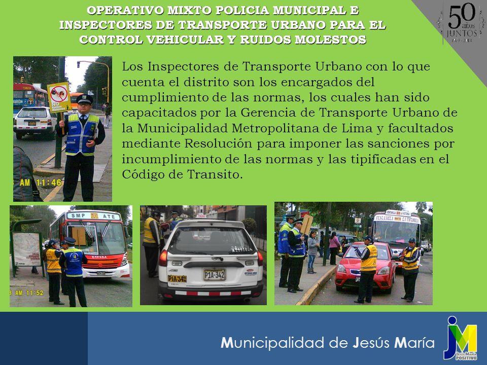 OPERATIVO MIXTO POLICIA MUNICIPAL E INSPECTORES DE TRANSPORTE URBANO PARA EL CONTROL VEHICULAR Y RUIDOS MOLESTOS