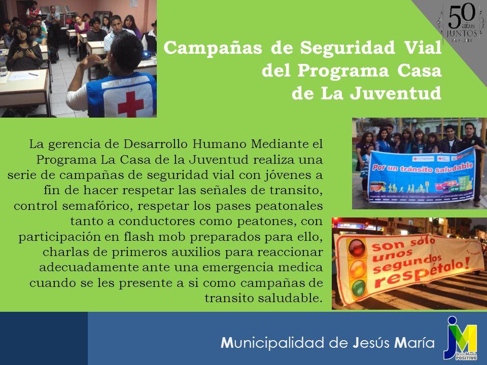 Campañas de Seguridad Vial del Programa Casa de La Juventud