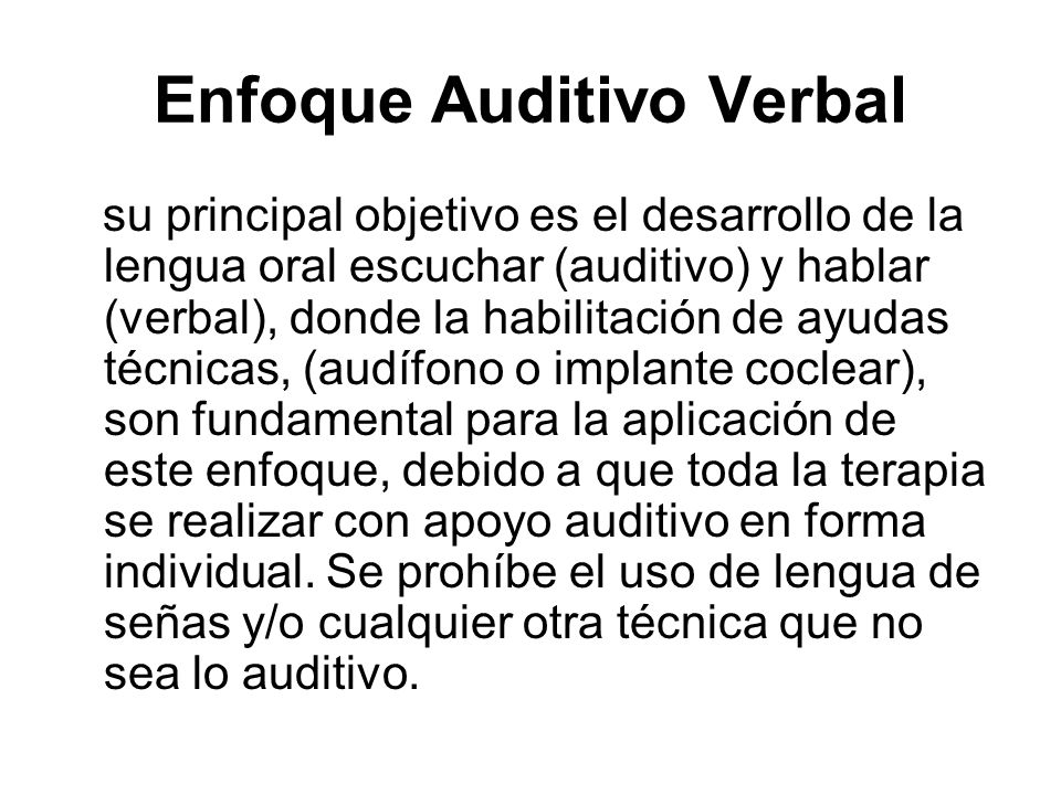 Enfoque Auditivo Verbal