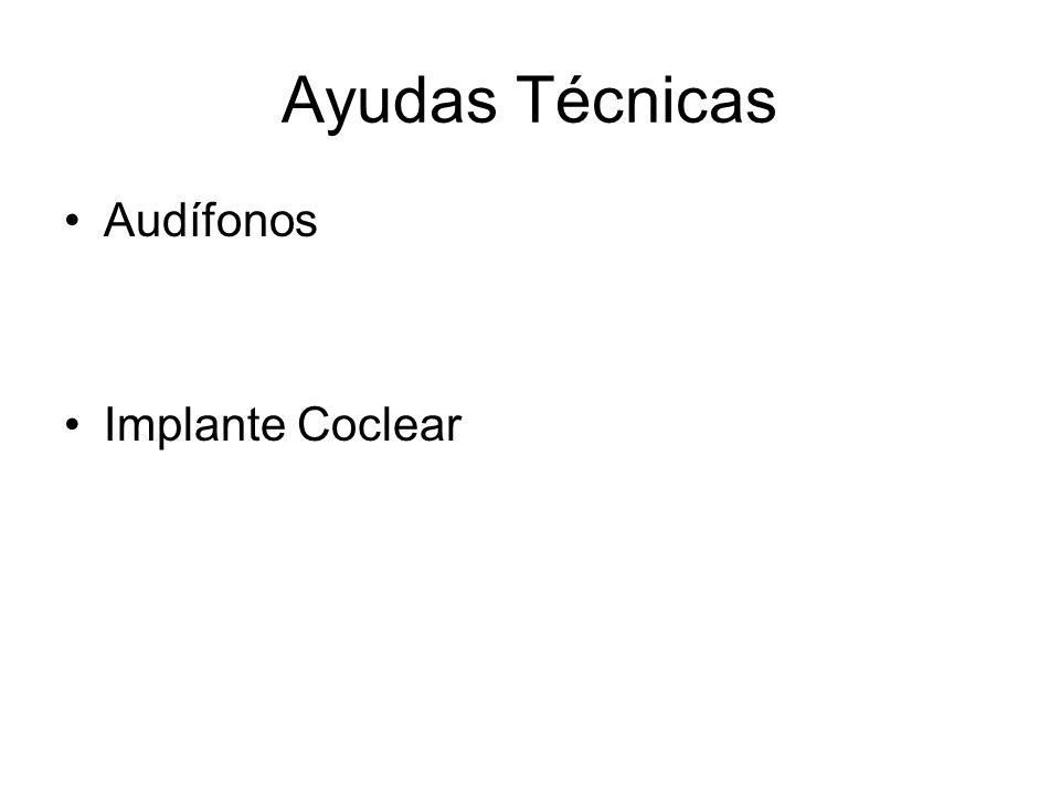 Ayudas Técnicas Audífonos Implante Coclear