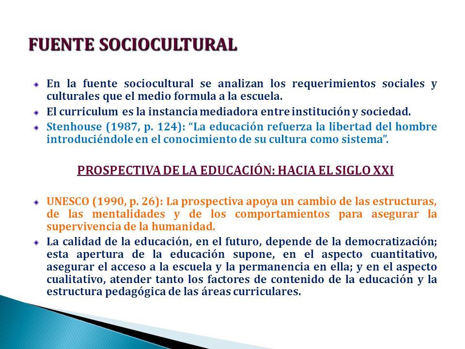 PROSPECTIVA DE LA EDUCACIÓN: HACIA EL SIGLO XXI