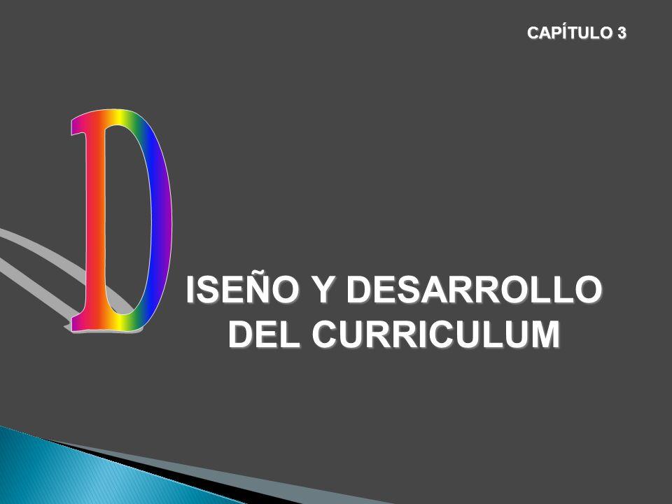 ISEÑO Y DESARROLLO DEL CURRICULUM