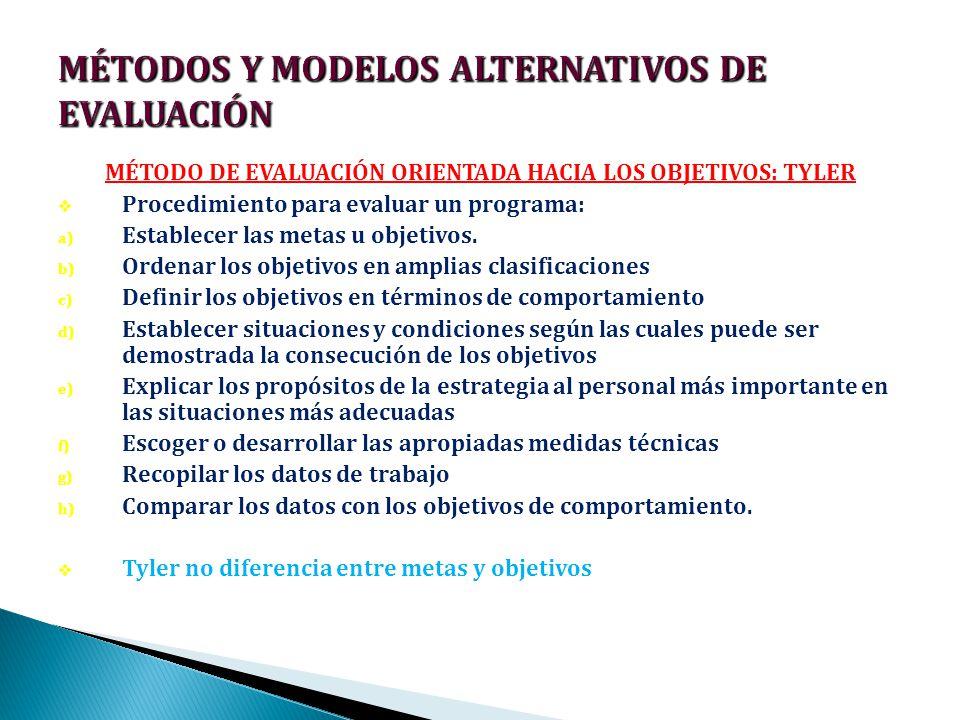MÉTODOS Y MODELOS ALTERNATIVOS DE EVALUACIÓN