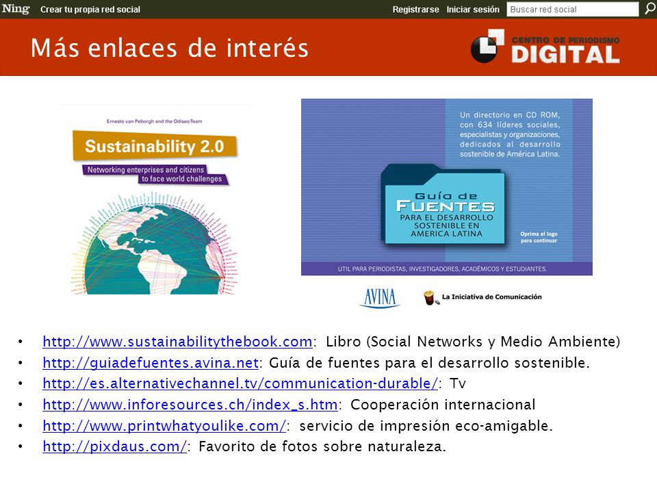 Más enlaces de interés http://www.sustainabilitythebook.com: Libro (Social Networks y Medio Ambiente)