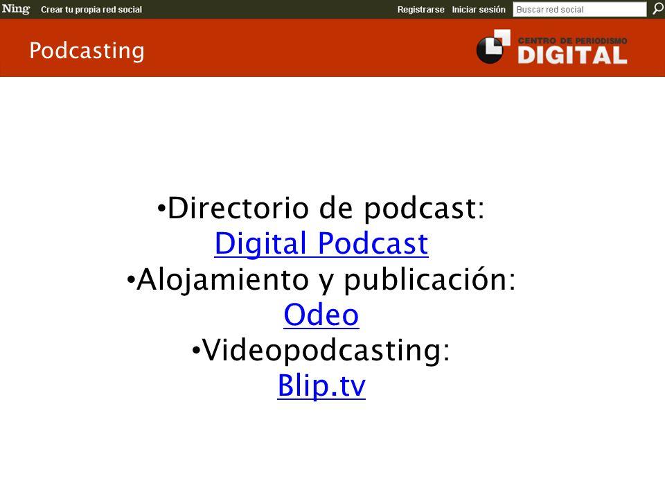 Directorio de podcast: Digital Podcast Alojamiento y publicación: Odeo