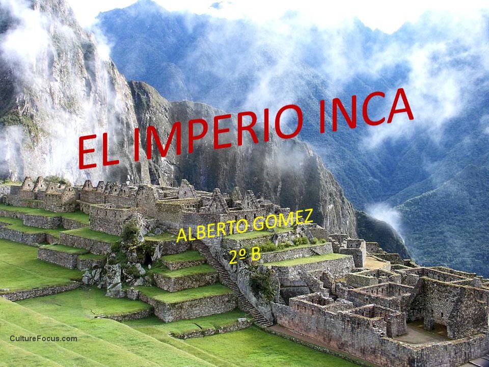 El Imperio Inca Alberto Gomez 2º B