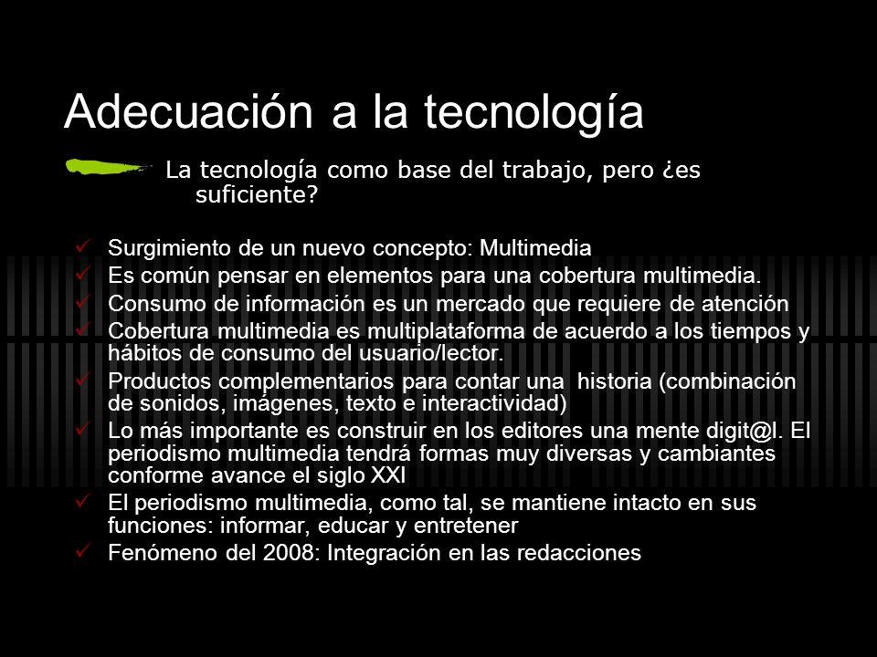 Adecuación a la tecnología