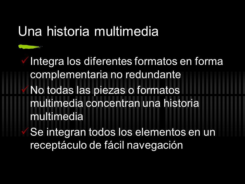 Una historia multimedia