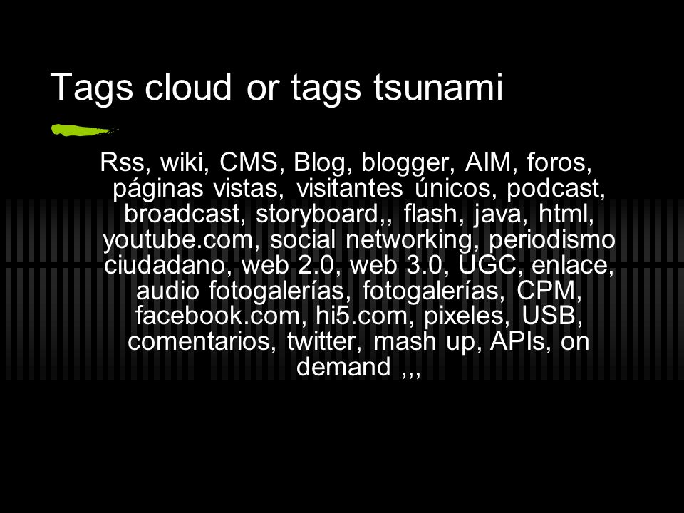 Tags cloud or tags tsunami