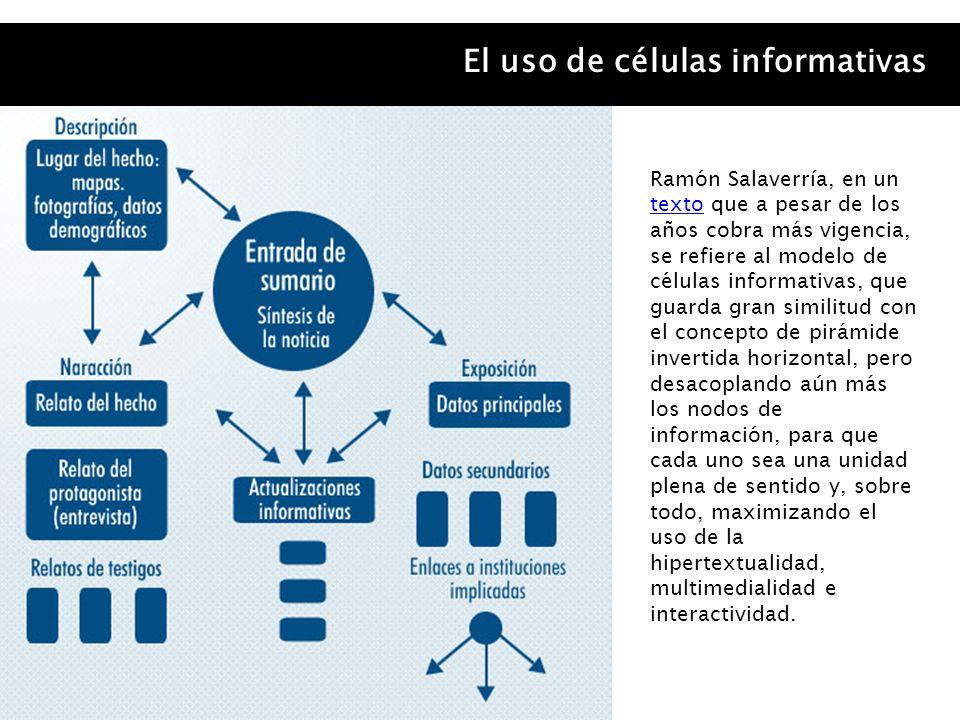 El uso de células informativas