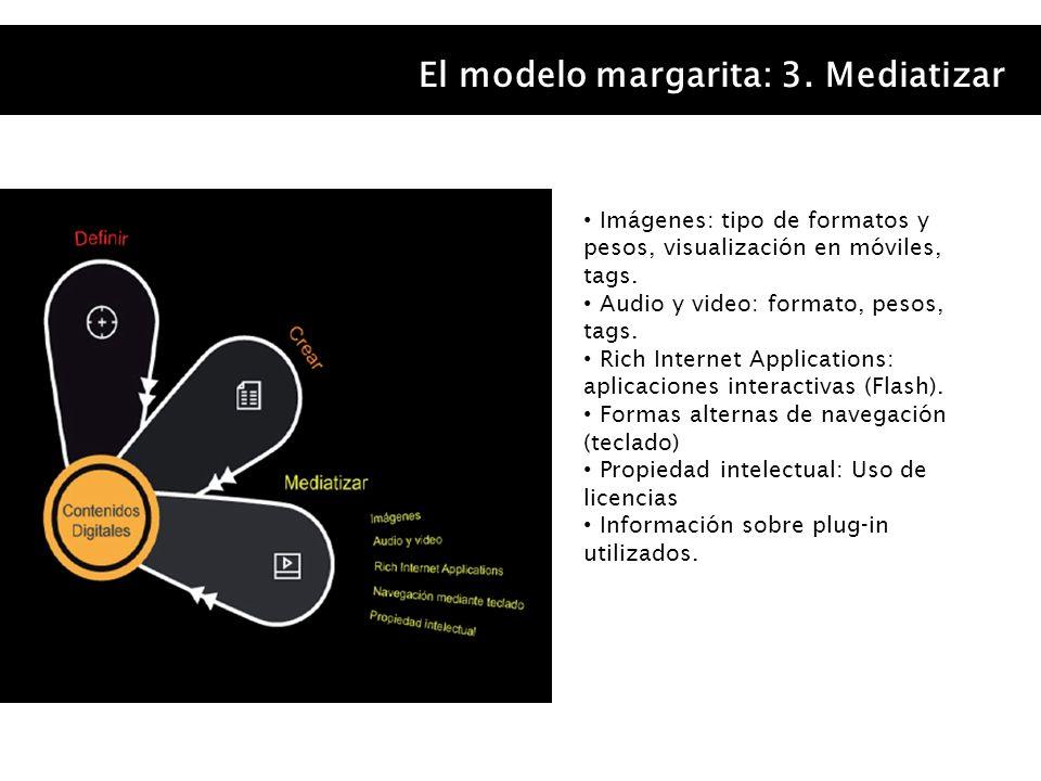 El modelo margarita: 3. Mediatizar