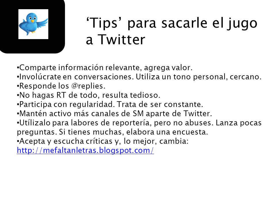 'Tips' para sacarle el jugo a Twitter