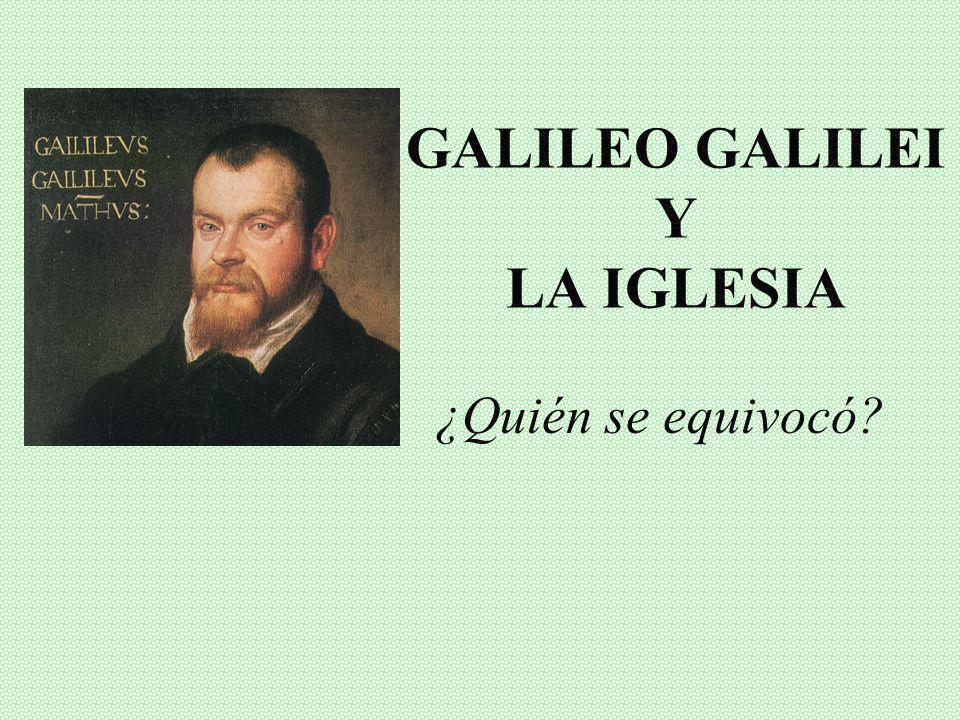 GALILEO GALILEI Y LA IGLESIA