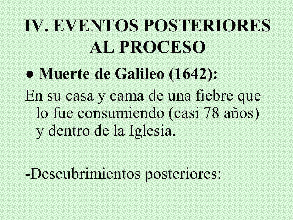 IV. EVENTOS POSTERIORES AL PROCESO