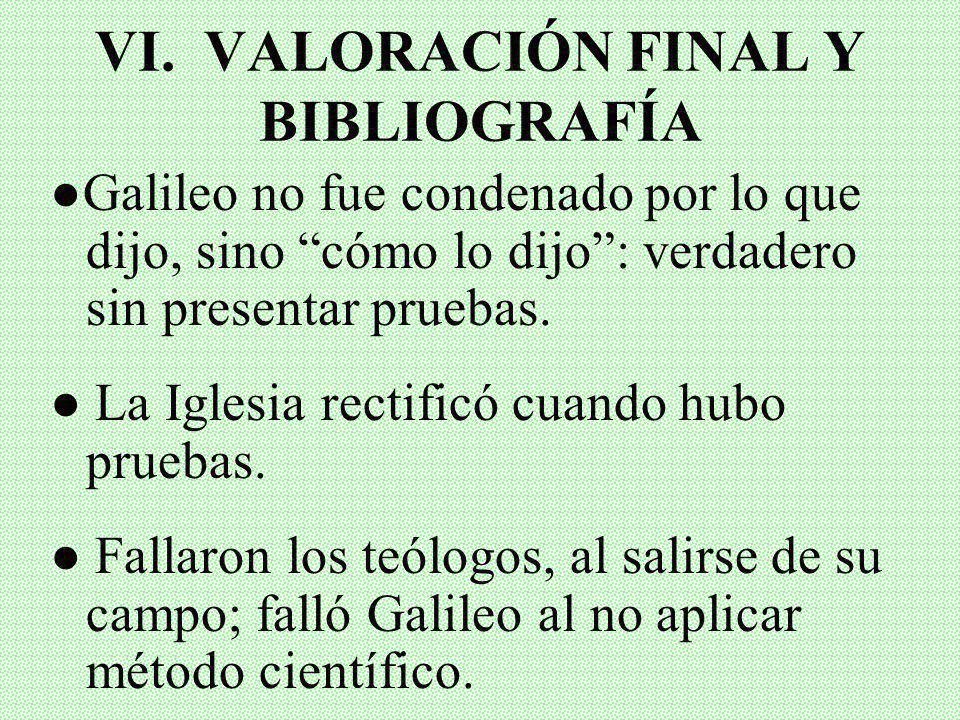 VI. VALORACIÓN FINAL Y BIBLIOGRAFÍA
