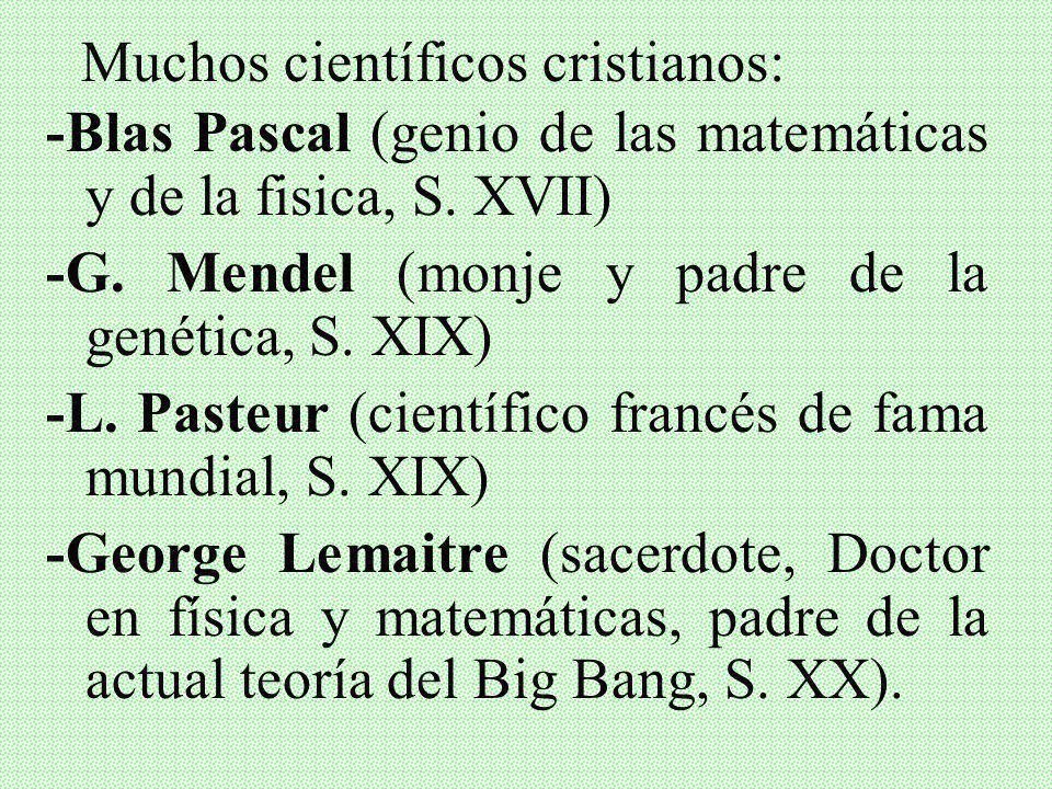 Muchos científicos cristianos: